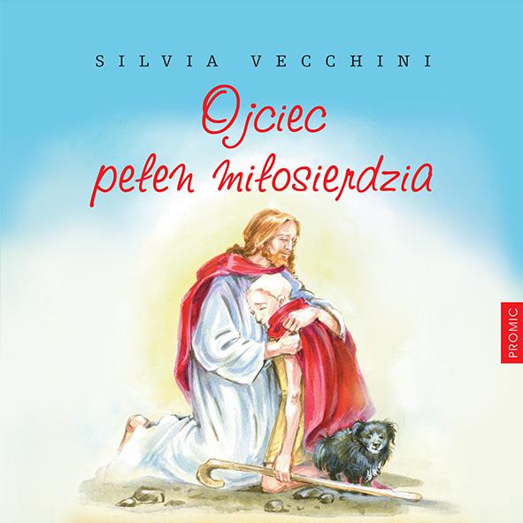 Znalezione obrazy dla zapytania Silvia Vecchini : Ojciec pełen miłosierdzia