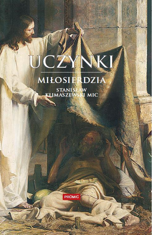Uczynki miłosierdzia - Stanisław Klimaszewski